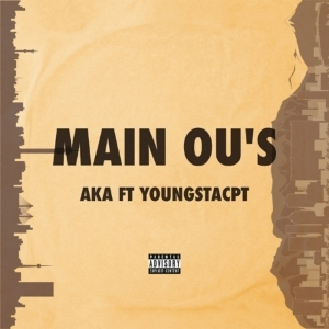 Aka - Main Ou's Ft. YoungstaCPT